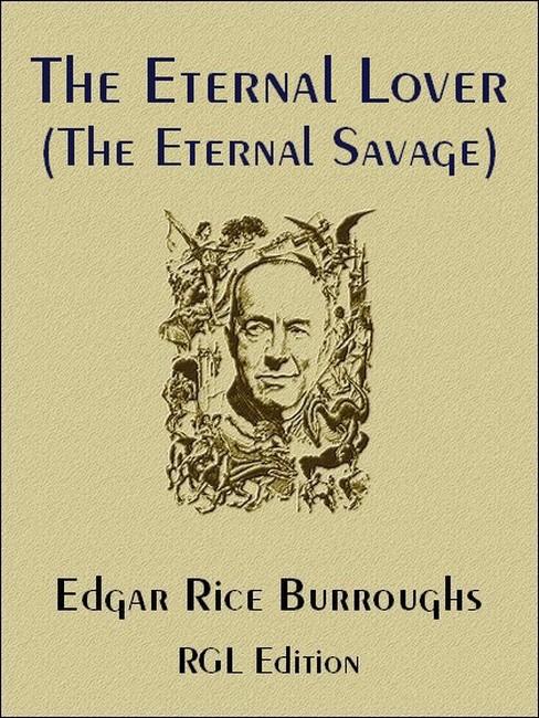 The Eternal Lover (The Eternal Savage)