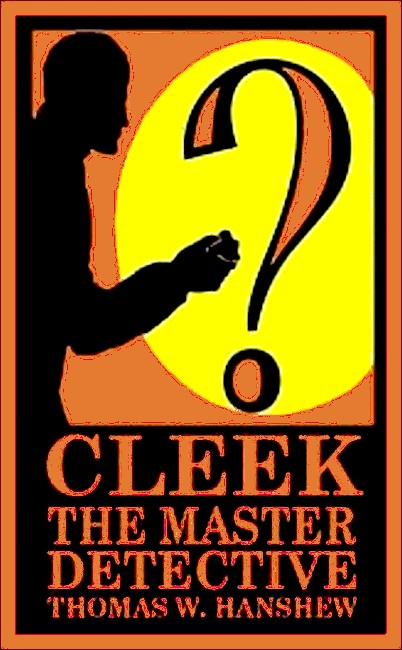Cleek, the Master Detective
