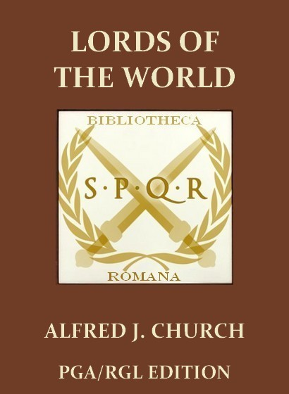 Alfred J. Church - Lords Of The World