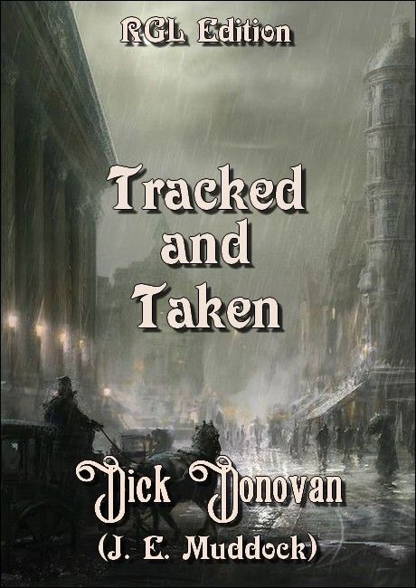 Tracked and Taken