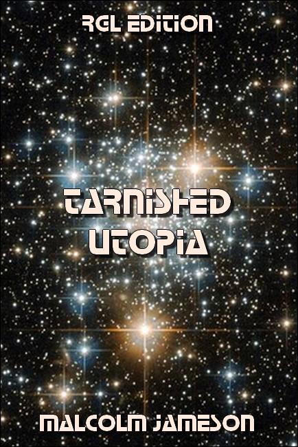 Tarnished Utopia