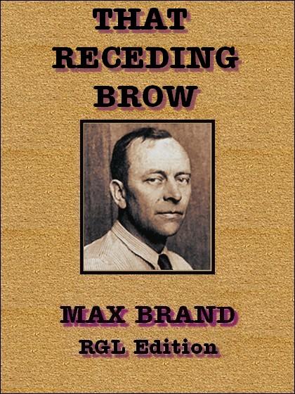 That Receding Brow