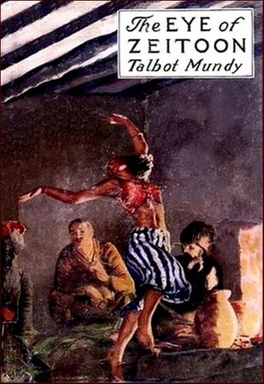 Talbot Mundy The Eye Of Zeitoon