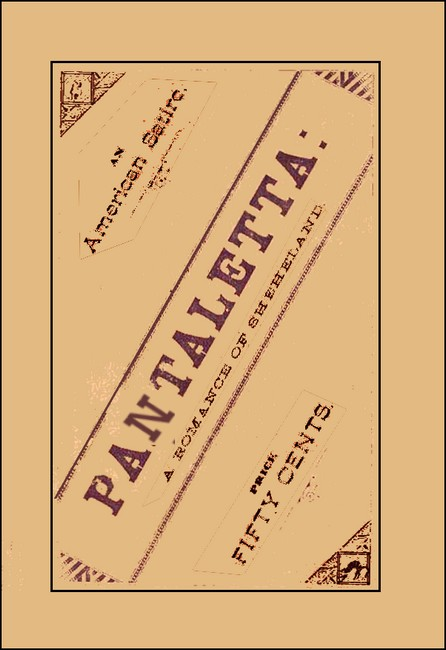 Pantalett  A Romance of Sheheland